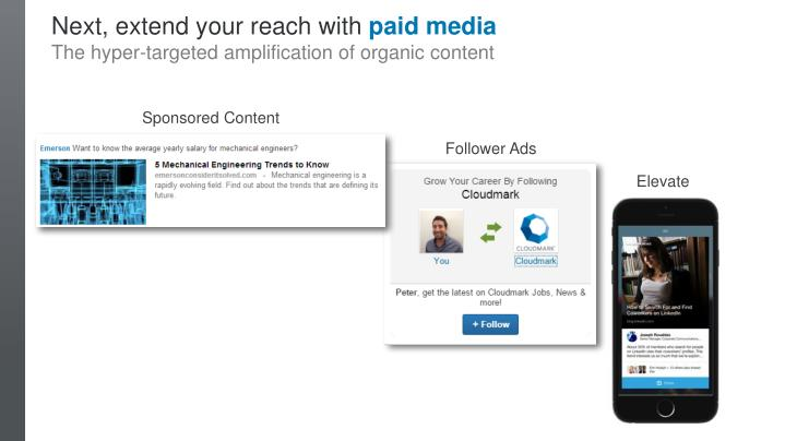 Next, extend your reach with