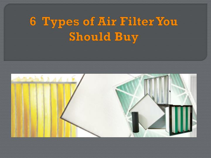 6 types of air filter you should buy