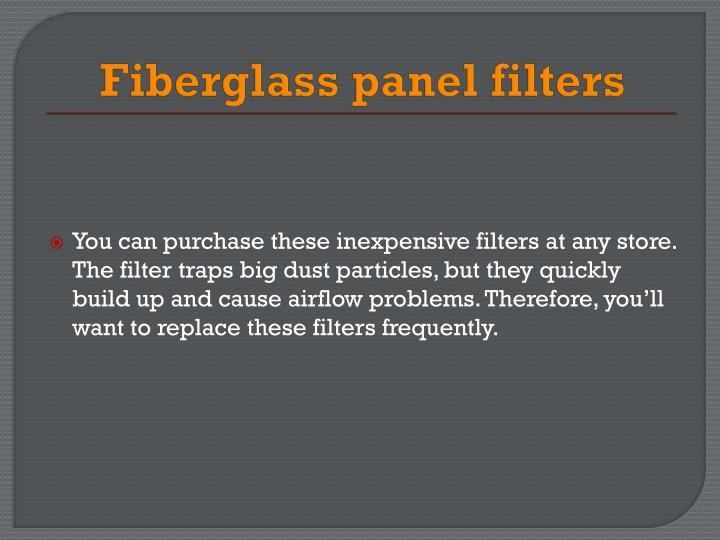 Fiberglass panel filters