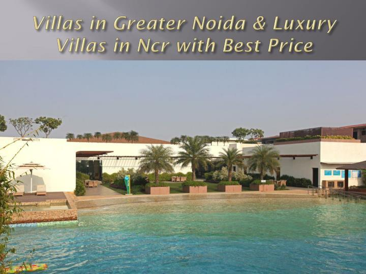 Villas in Greater