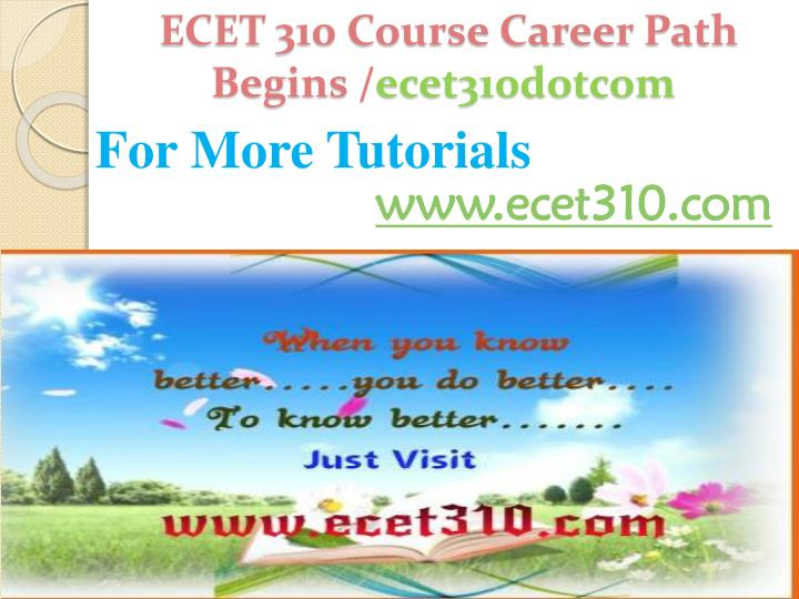 ECET 310 Course Career Path Begins /