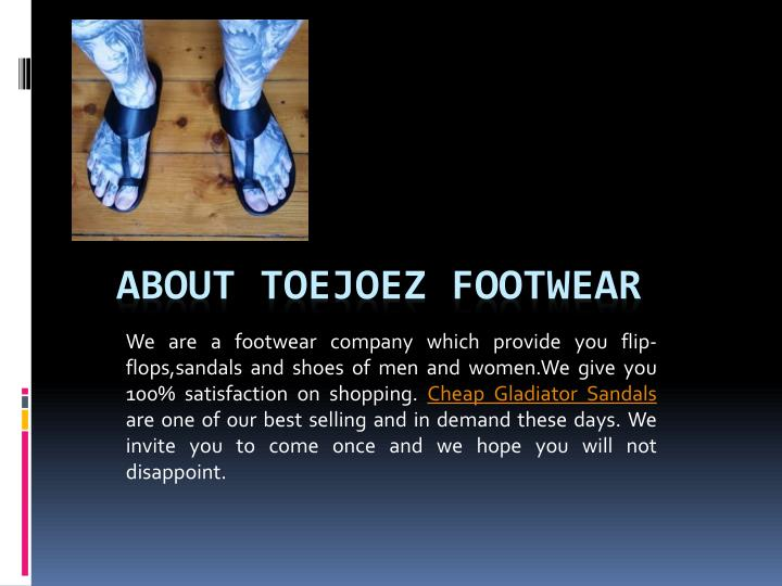 We are a footwear company which provide you flip-