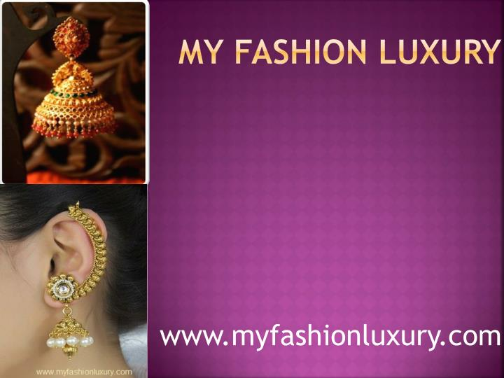My fashion luxury