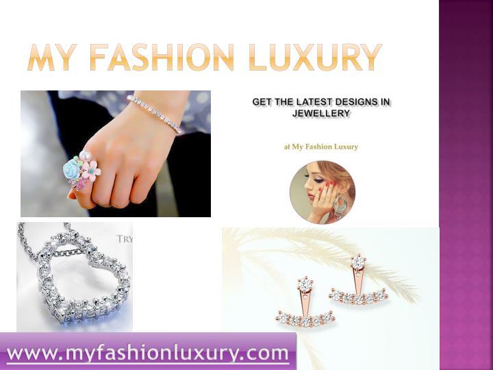 My Fashion luxury