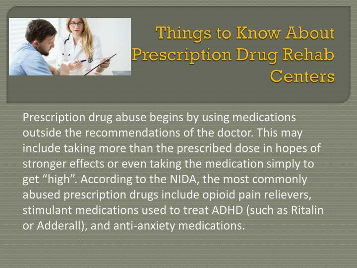 Things to know about prescription drug rehab centers