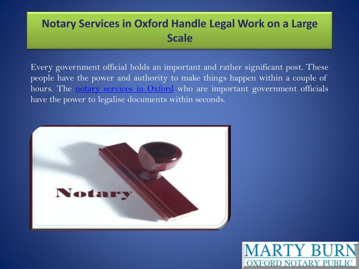 Notary Services in Oxford Handle Legal Work on a Large Scale