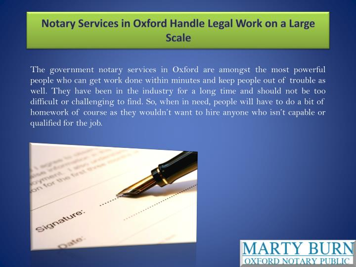 Notary services in oxford handle legal work on a large scale1