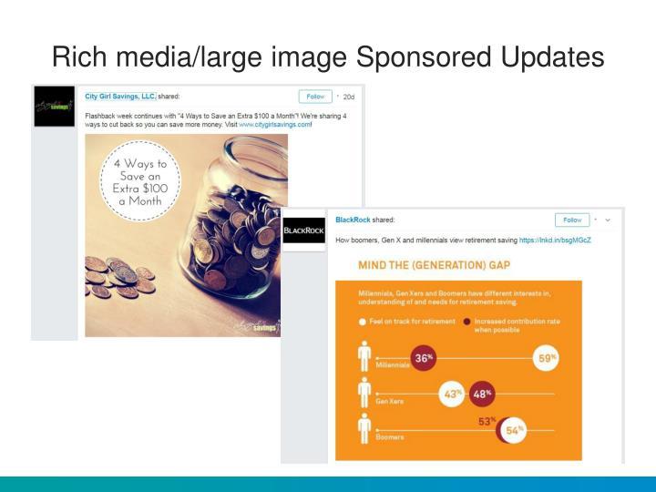 Rich media/large image Sponsored Updates