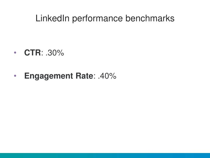 LinkedIn performance benchmarks