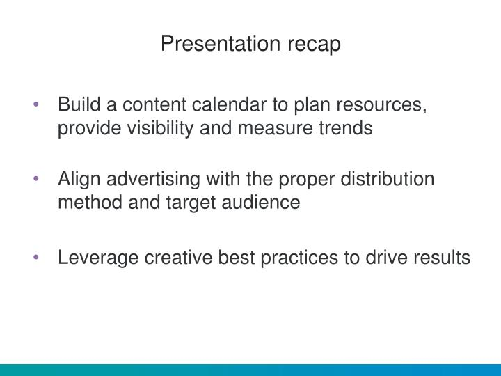 Presentation recap