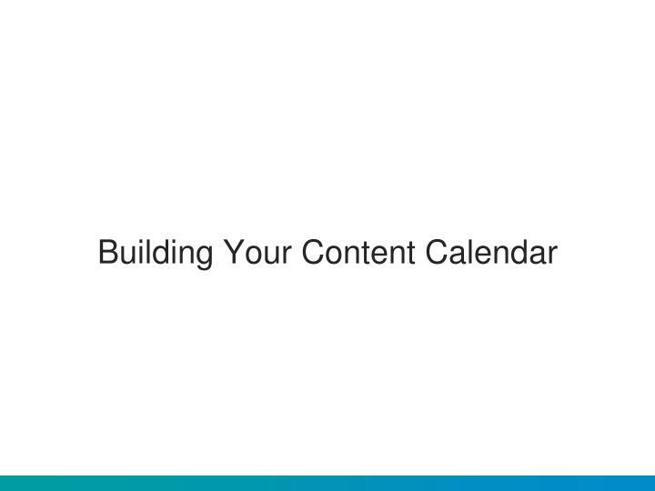 Building Your Content Calendar