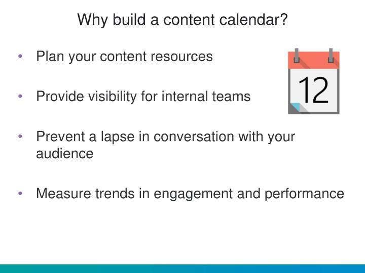 Why build a content calendar?