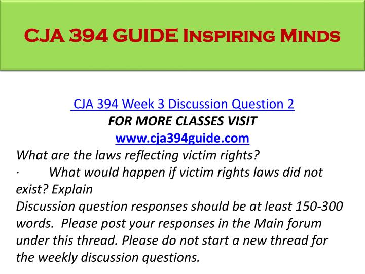 CJA 394 GUIDE Inspiring Minds