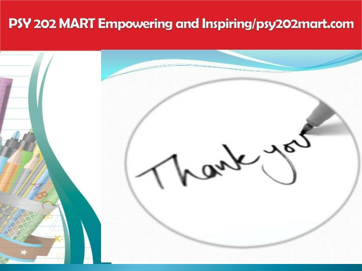 PSY 202 MART Empowering and