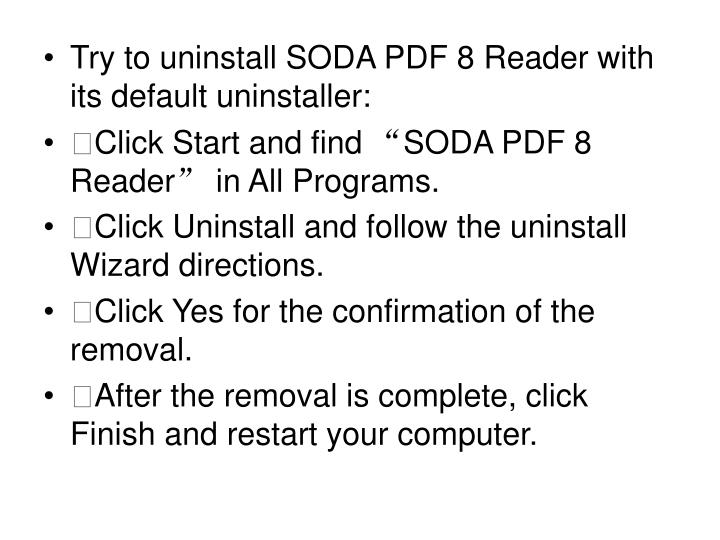 Try to uninstall SODA PDF 8 Reader with its default uninstaller: