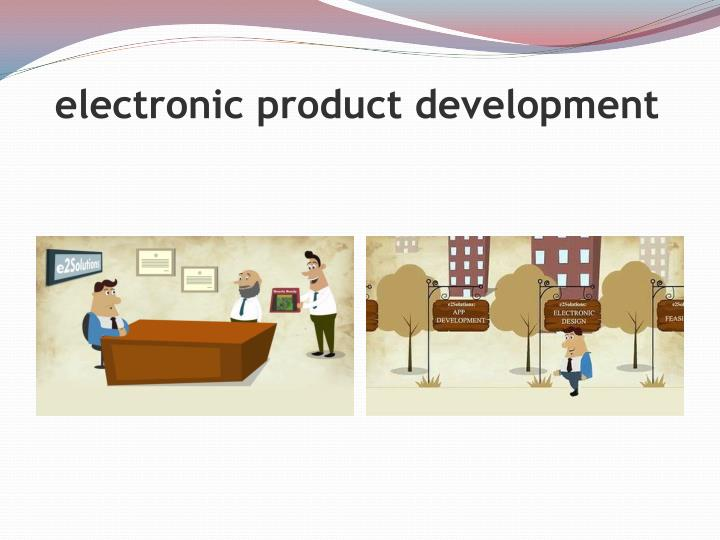 electronic product development