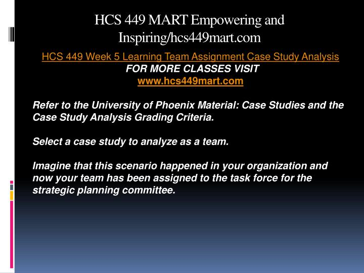 hcs 449 case study analysis Issuu is a digital publishing platform  hcs 449 week 5 learning team assignment case study analysis  singht razz, name: hcs 449 week 5 learning team assignment.