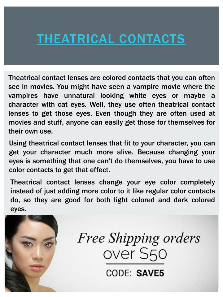 Theatrical contacts