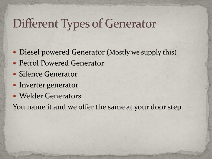 Different Types of Generator