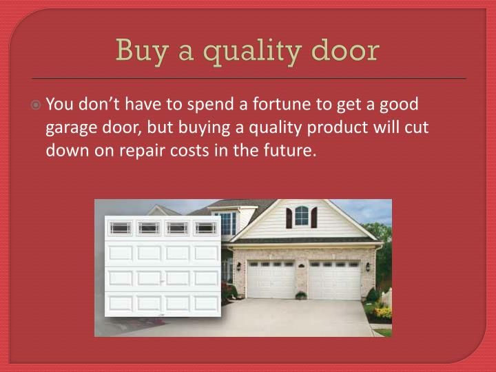Buy a quality door