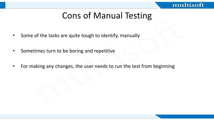 Cons of Manual Testing
