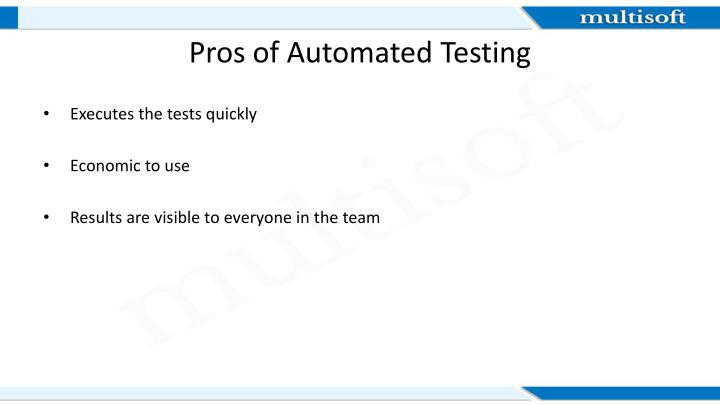 Pros of Automated Testing