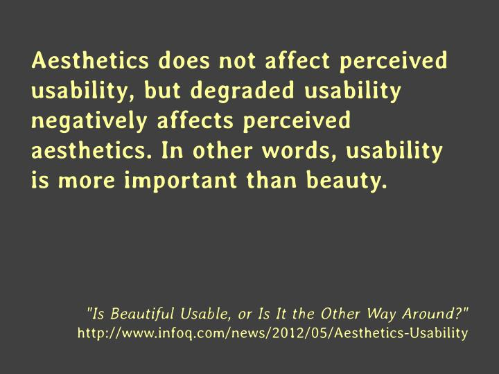 Aesthetics does not affect perceived