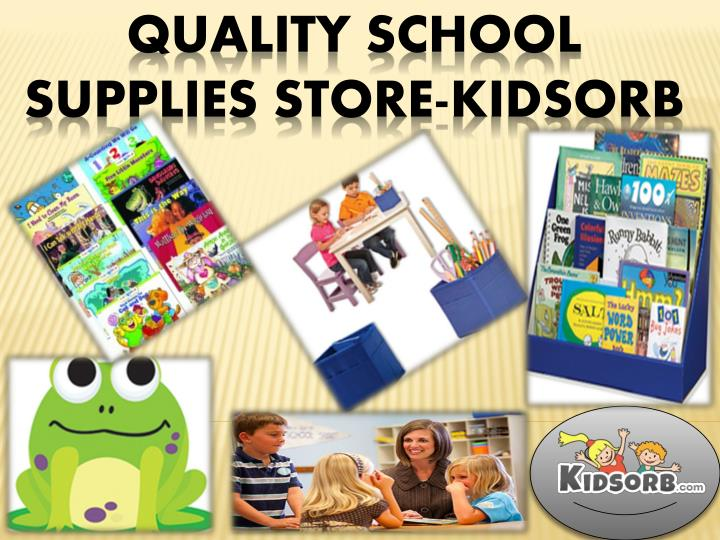 Quality school supplies store kidsorb