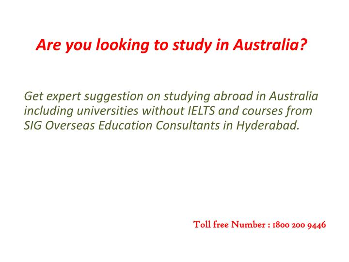 Are you looking to study in Australia?