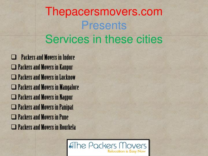 Thepacersmovers com presents services in these cities