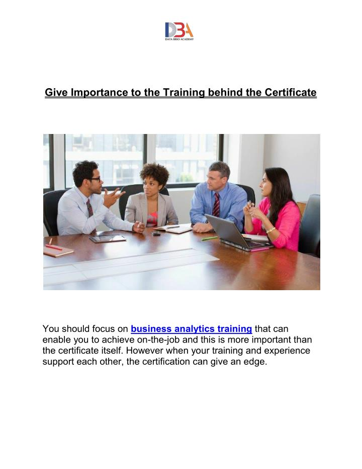Give Importance to the Training behind the Certificate