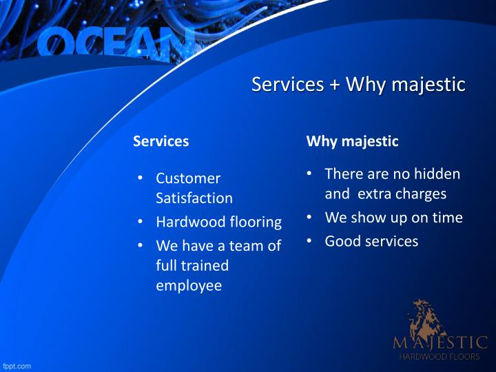 Services + Why majestic