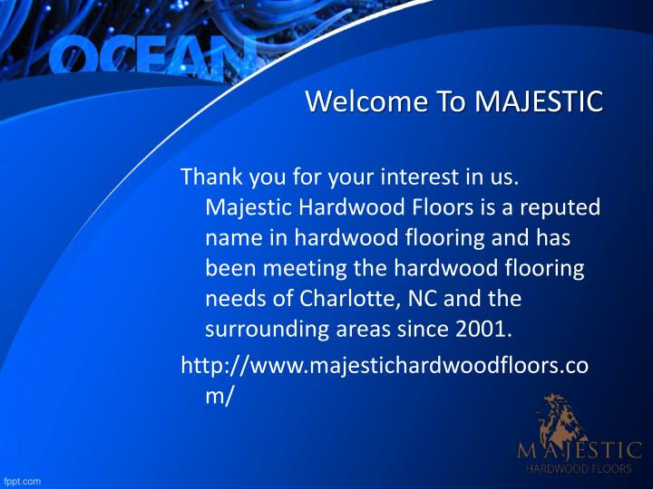 Welcome to majestic