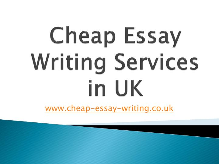 Cheap essay writing uk
