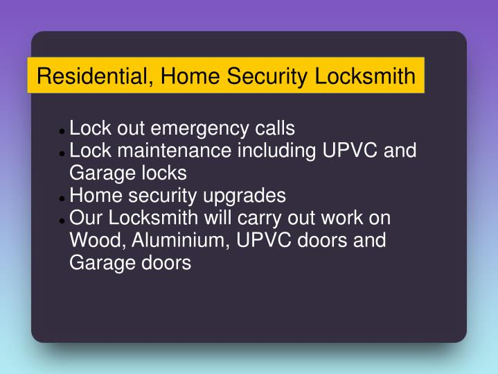 Residential, Home Security Locksmith