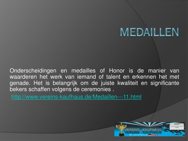 Onderscheidingen en medailles of Honor is de manier van waarderen het werk van iemand of talent en erkennen het met genade. Het is belangrijk om de juiste kwaliteit en significante bekers schaffen volgens de ceremonies .