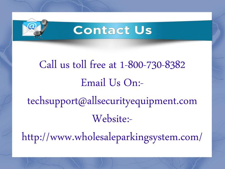 Call us toll free at 1-800-730-8382