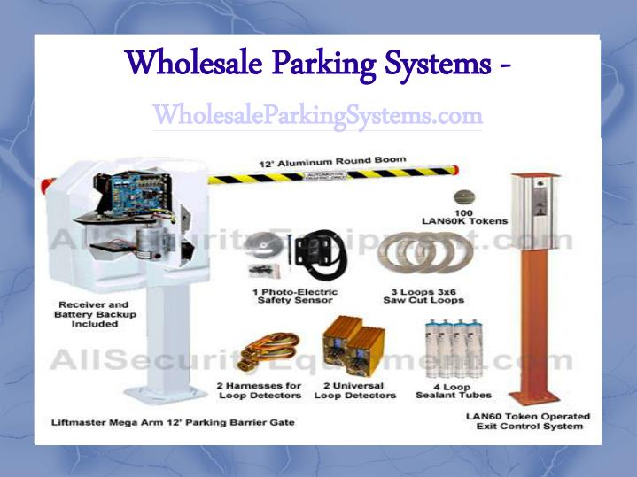 Wholesale parking systems wholesaleparkingsystems com