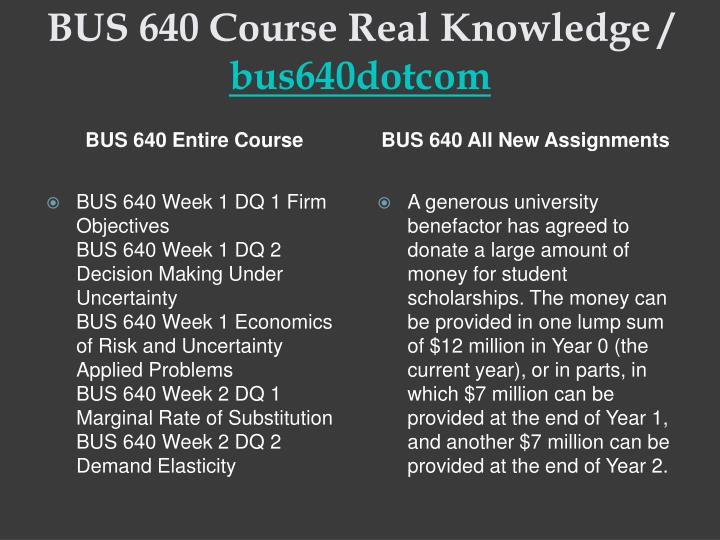 Bus 640 course real knowledge bus640dotcom1