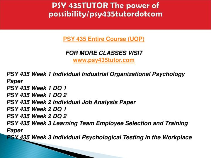 Psy 435tutor the power of possibility psy435tutordotcom1