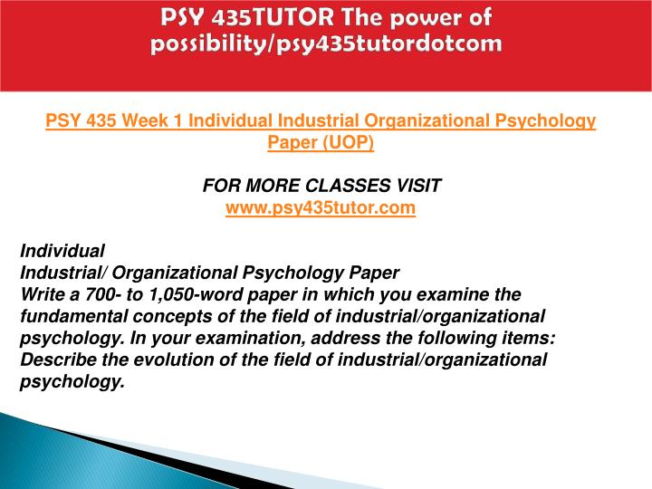 PSY 435TUTOR The power of possibility/psy435tutordotcom