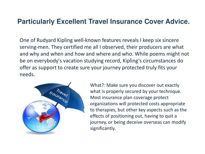 Particularly Excellent Travel Insurance Cover Advice.