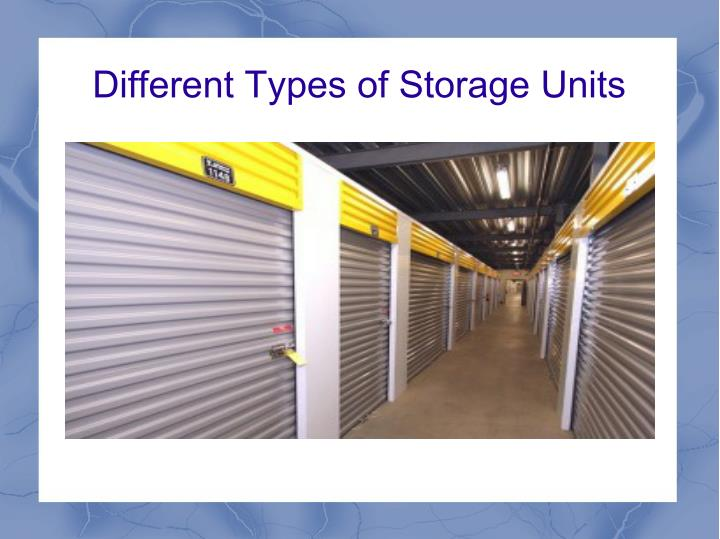 Different Types of Storage Units