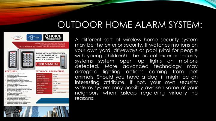 Outdoor Home alarm system