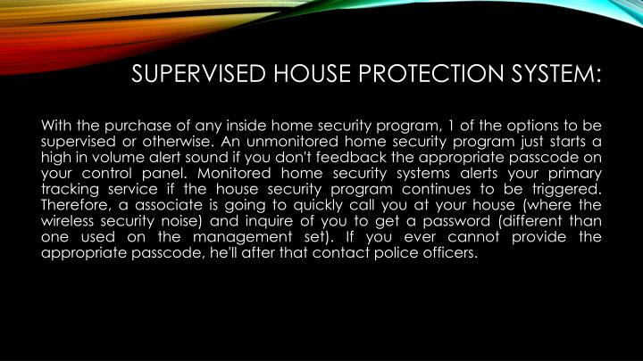 Supervised House Protection System