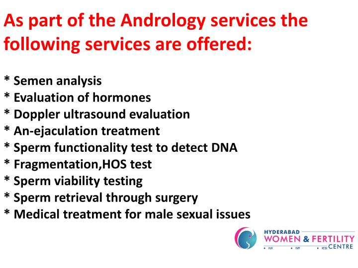 As part of the Andrology services the following services are offered