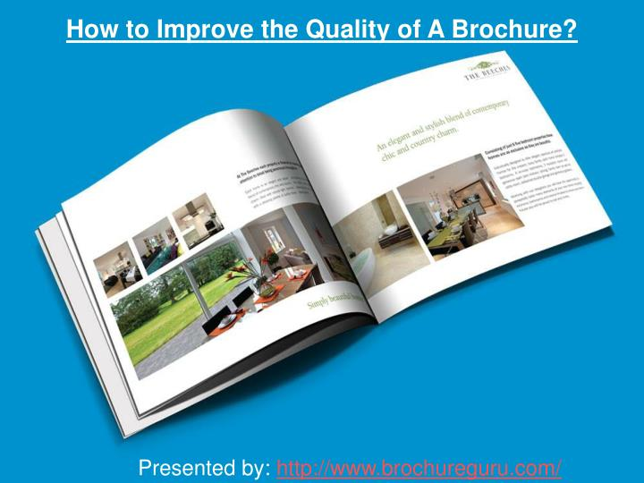 How to Improve the Quality of A Brochure?