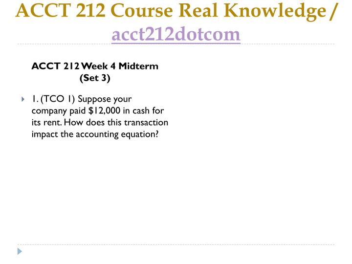ACCT 212 Course Real Knowledge /