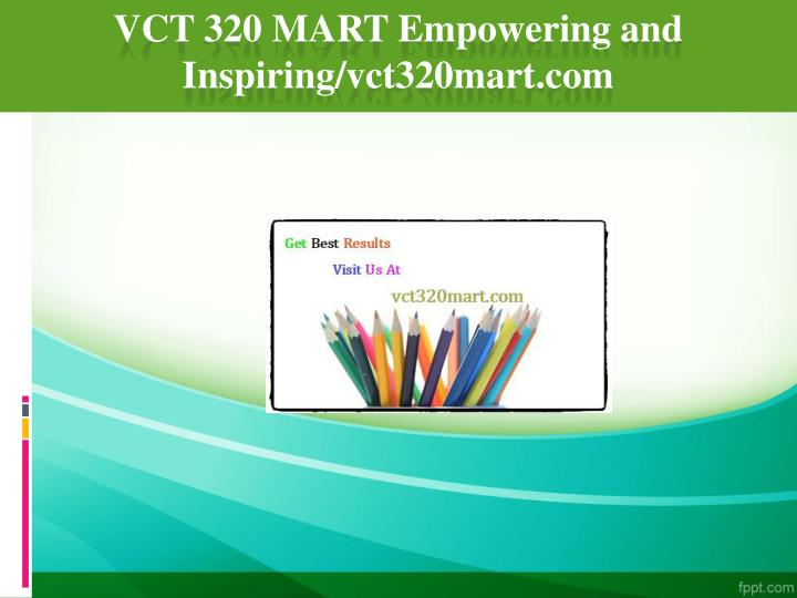 Vct 320 mart empowering and inspiring vct320mart com
