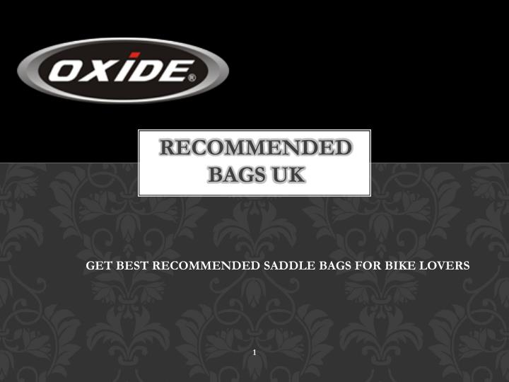 Recommended bags uk